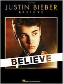 Justin Bieber - Believe by Justin Bieber: Book Cover