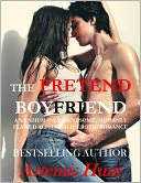 The Pretend Boyfriend (Alpha Male Erotic Romance) by Artemis Hunt: NOOK Book Cover