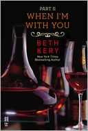 When I'm With You Part II by Beth Kery: NOOK Book Cover
