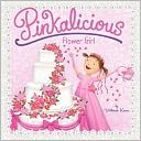 Pinkalicious by Victoria Kann: Item Cover
