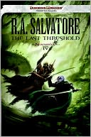 The Last Threshold (Neverwinter Saga #4) by R. A. Salvatore: Book Cover