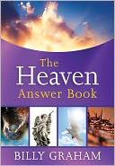 The Heaven Answer Book by Billy Graham: NOOK Book Cover