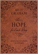 Hope for Each Day Morning and Evening Devotions by Billy Graham: NOOK Book Cover