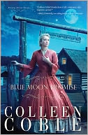 Blue Moon Promise by Colleen Coble: NOOK Book Cover