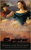Heart of Gold by Robin Lee Hatcher: NOOK Book Cover