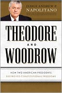 Theodore and Woodrow by Andrew P. Napolitano: NOOK Book Cover