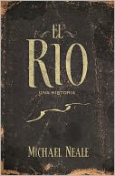 El río by Michael Neale: NOOK Book Cover