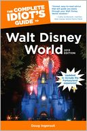 The Complete Idiot's Guide to Walt Disney World, 2013 Edition by Doug Ingersoll: NOOK Book Cover