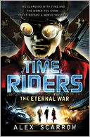 TimeRiders by Alex Scarrow: Book Cover