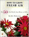 How to Grow Fresh Air by B. C. Wolverton: Book Cover