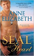 A SEAL at Heart by Anne Elizabeth: Book Cover