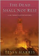 The Dead Shall Not Rest by Tessa Harris: CD Audiobook Cover