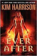 Ever After (Rachel Morgan Series #11) by Kim Harrison: Book Cover
