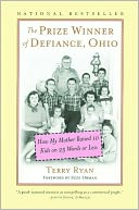 The Prize Winner of Defiance, Ohio by Terry Ryan: Book Cover