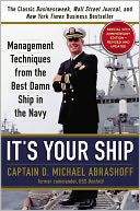 It's Your Ship by D. Michael Abrashoff: NOOK Book Cover