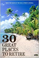 The Wall Street Journal's 30 Great Places to Retire by The Wall Street Journal: NOOK Book Cover