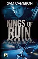 Kings of Ruin by Sam Cameron: Book Cover