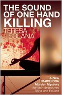 The Sound of One Hand Killing by Teresa Solana: Book Cover