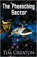 The Pheesching Sector - a 6,000-word sci-fi story by Tim Greaton: NOOK Book Cover