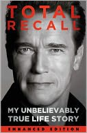 Total Recall by Arnold Schwarzenegger: NOOK Book Enhanced Cover