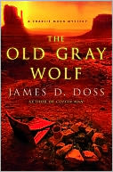 The Old Gray Wolf by James D. Doss: NOOK Book Cover