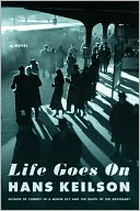 Life Goes On by Hans Keilson: NOOK Book Cover