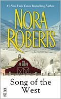 Song of the West by Nora Roberts: NOOK Book Cover
