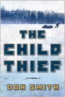 The Child Thief by Dan Smith: Book Cover