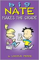 Big Nate Makes the Grade by Lincoln Peirce: NOOK Book Cover