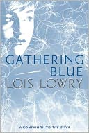 Gathering Blue by Lois Lowry: Book Cover