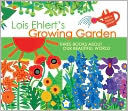 Lois Ehlert's Growing Garden Gift Set by Lois Ehlert: Book Cover