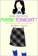 Maybe Tonight? by Bridie Clark: Book Cover