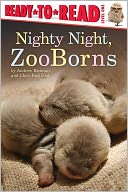 Nighty Night, ZooBorns by Andrew Bleiman: NOOK Kids Cover