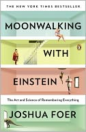 Moonwalking with Einstein by Joshua Foer: Book Cover