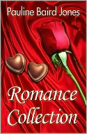 Romance Collection by Pauline Baird Jones: NOOK Book Cover