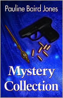 Mystery Collection by Pauline Baird Jones: NOOK Book Cover