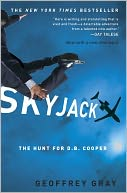 SKYJACK by Geoffrey Gray: NOOK Book Cover