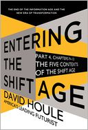 The Five Contexts of the Shift Age (Entering the Shift Age, eBook 3) by David Houle: NOOK Book Cover