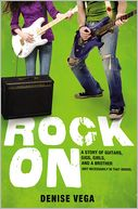 Rock On by Denise Vega: Book Cover