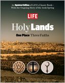 LIFE Holy Lands by Life Magazine Editors: Book Cover