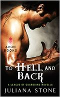 To Hell and Back by Juliana Stone: Book Cover