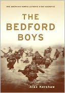 The Bedford Boys by Alex Kershaw: NOOK Book Cover