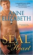 A SEAL at Heart by Anne Elizabeth: NOOK Book Cover