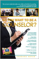 So You Want to Be a Counselor? by Barbara Nefer: Book Cover