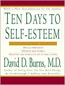 Ten Days to Self-Esteem, Vol. 1 by David D. Burns: Book Cover