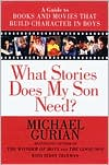 What Stories Does My Son Need? by Michael Gurian: Book Cover