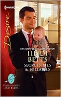 Secrets, Lies and Lullabies (Harlequin Desire Series #2193) by Heidi Betts: NOOK Book Cover