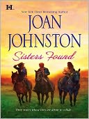 Sisters Found by Joan Johnston: NOOK Book Cover