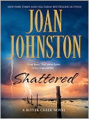Shattered by Joan Johnston: NOOK Book Cover