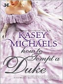How to Tempt a Duke by Kasey Michaels: NOOK Book Cover